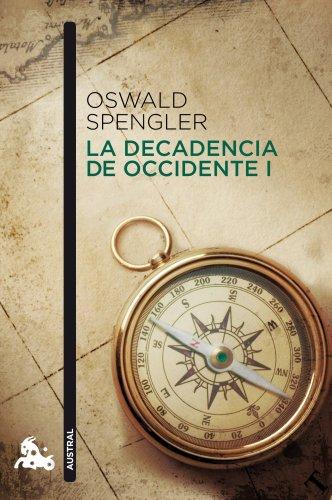 9788467037555: La decadencia de Occidente I (Humanidades)
