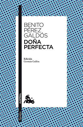 9788467037777: Doña Perfecta: Edición de Germán Gullón (Narrativa)
