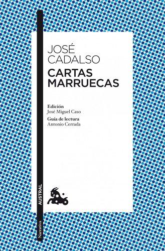 9788467037807: Cartas marruecas: Edición de José Miguel Caso. Guía de lectura de Antonio Cerrada (Narrativa)