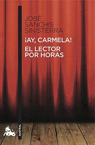 9788467037906: Ay, Carmela! / El Lector Por Horas