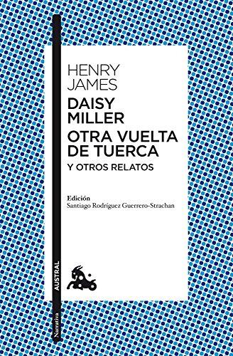 9788467037937: Daisy Miller/Otra vuelta de tuerca/Otros relatos (Clásica)