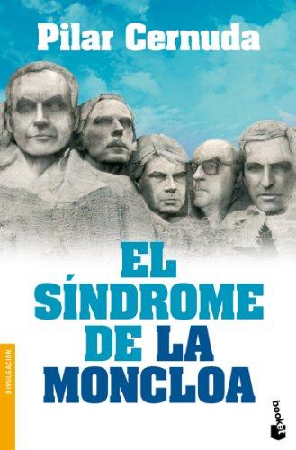 9788467038804: El síndrome de La Moncloa (Divulgación. Actualidad)
