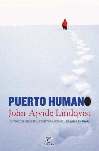 9788467038828: Puerto humano (Narrativa Espasa)