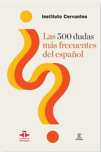 9788467039818: Las 500 dudas más frecuentes del español