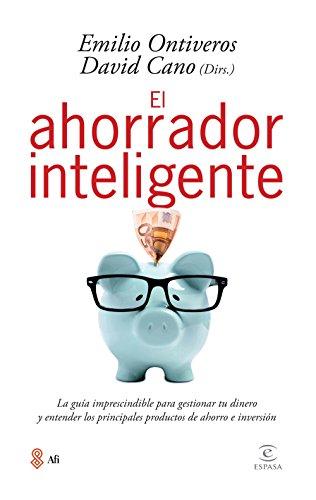 El ahorrador inteligente (Fuera de colección) (Spanish: Ontiveros Baeza, Emilio