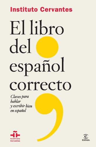 9788467041101: El libro del español correcto
