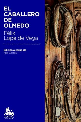 """9788467041972: El caballero de Olmedo (""""Austral Educación"""")"""