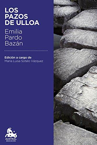 9788467041989: Los pazos de Ulloa: Edición a cargo de María Luisa Sotelo Vázquez (Austral Educación)