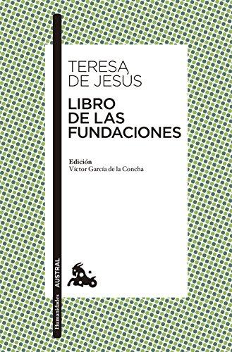 Libro de las Fundaciones (Paperback): Santa Teresa de