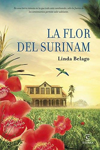 La flor del Surinam: Linda Belago
