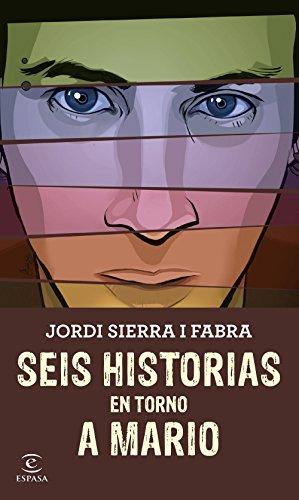 9788467045345: Seis historias en torno a Mario (Espasa. Narrativa)