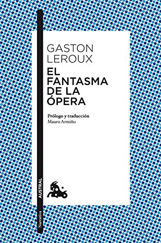 9788467047349: El fantasma de la Ópera (Narrativa)