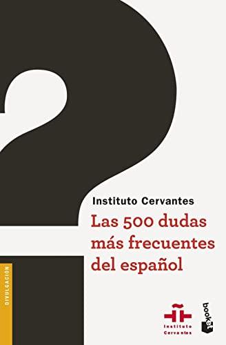 9788467047486: Las 500 dudas más frecuentes del español