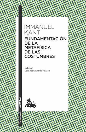 9788467047813: Fundamentación De La Metafísica De Las Costumbres (Humanidades)