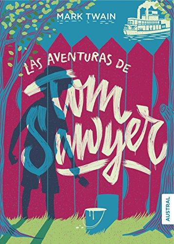 Aventuras de Tom Sawyer, (Las): Twain, Mark