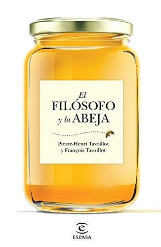 El fil¢sofo y la abeja - Tavoillot, François