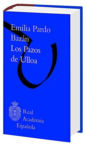 9788467049442: Los pazos de Ulloa (Biblioteca RAE) (F. COLECCION)