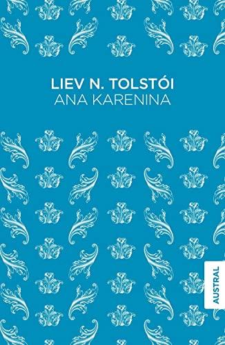 9788467049480: Ana Karenina (Austral Singular)