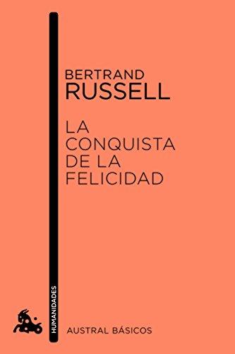 La conquista de la felicidad: Bertrand Russell