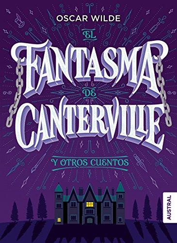 El fantasma de Canterville y otros cuentos: Wilde, Oscar; Montes