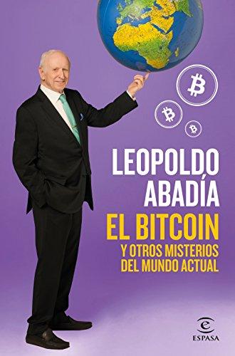 9788467052602: El bitcoin y otros misterios del mundo actual (Fuera de colección)