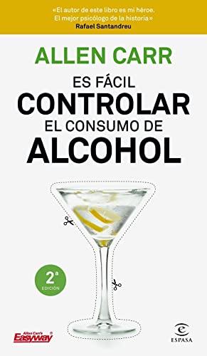 9788467052954: Es fácil controlar el consumo de alcohol (Fuera de colección)