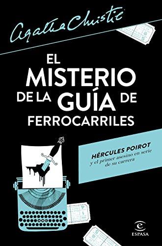 9788467053647: El misterio de la guía de ferrocarriles (Espasa Narrativa)