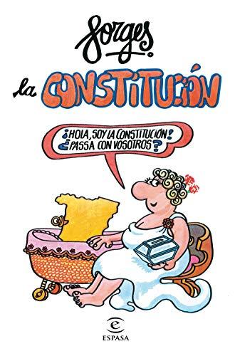 9788467053715: La Constitución de Forges (FUERA DE COLECCIÓN Y ONE SHOT)
