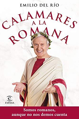 9788467059175: Calamares a la romana: Somos romanos aunque no nos demos cuenta (F. COLECCION)