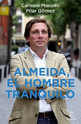 9788467060485: Almeida, el hombre tranquilo (F. COLECCION)