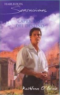 Caprichos Del Diestino (8467133988) by Kathleen O'Brien