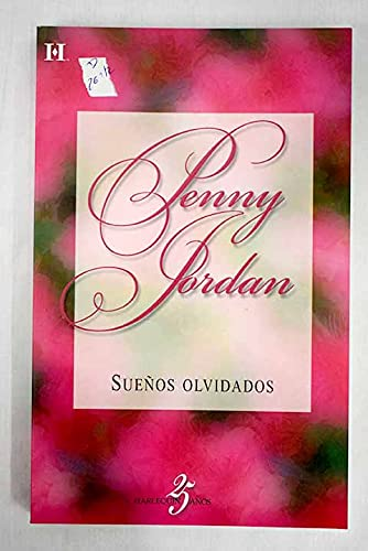 Sueños olvidados (8467144440) by Penny Jordan