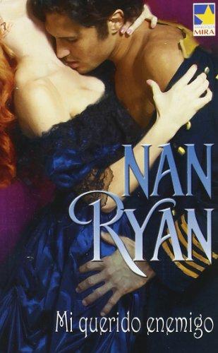 Mi querido enemigo,: Nan Ryan