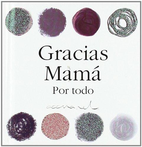 9788467152111: Gracias mama por todo (Accuarel (harlequin))
