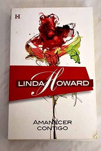 9788467164794: Amanecer contigo (Linda Howard (harlequin))