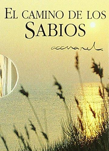 9788467168112: El camino de los sabios/ The Ways of Wisdom (Spanish Edition)