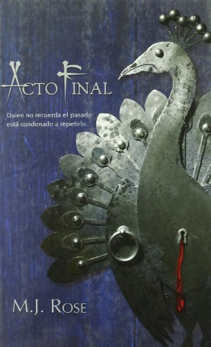 ACTO FINAL (Spanish Edition): ROSE M.J.