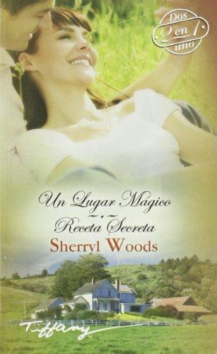 9788467179194: Un lugar mágico ; Receta secreta