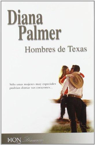 Hombres de Texas: Diana Palmer