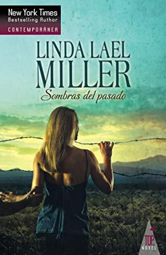 Sombras del Pasado: Miller, Linda Lael