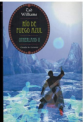 9788467200522: Río de fuego azul (Otherland, #2)