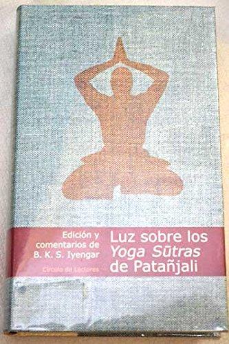 9788467201338: Luz Sobre Los Yoga Sutras De Patañjali
