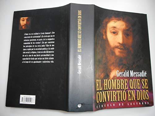 9788467202526: EL HOMBRE QUE SE CONVIRTIO EN DIOS.