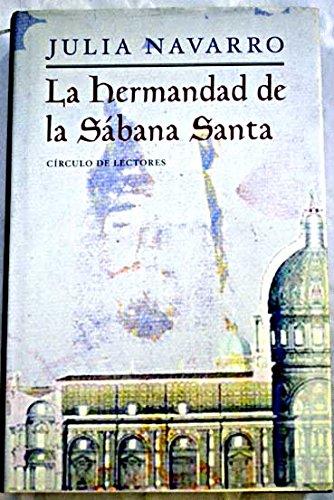 9788467205381: La Hermandad De La Sábana Santa