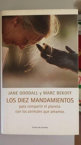 9788467205817: Los Diez Mandamientos. Para Compartir El Planeta Con Los Animales Que Amamos
