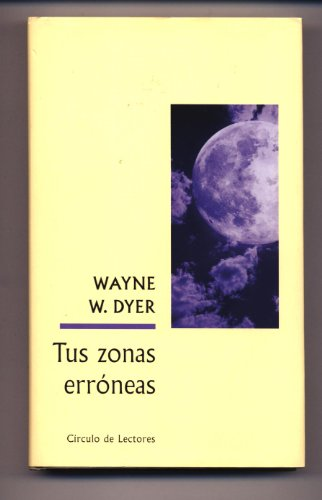 9788467208153: Tus Zonas Erroneas