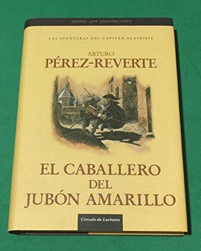 9788467208375: El Caballero Del Jubón Amarillo