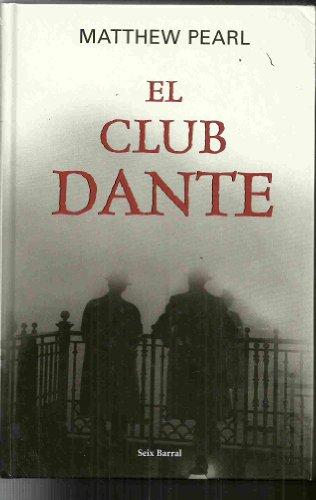9788467208382: El Club Dante