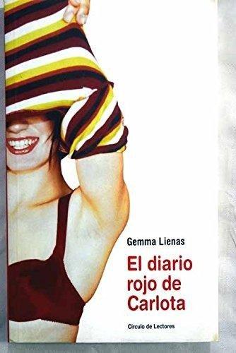 9788467208405: El Diario Rojo De Carlota