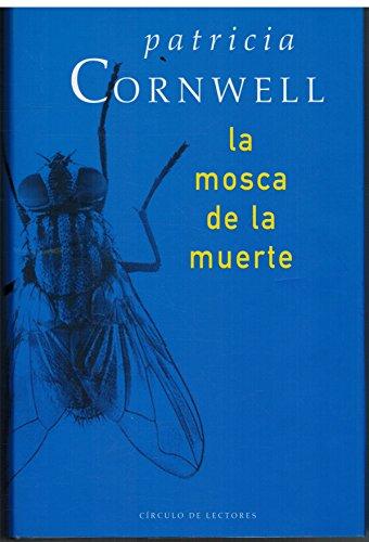 9788467208559: La Mosca De La Muerte